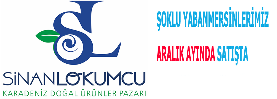ŞOKLU YABANMERSİNLERİMİZ ARALIK AYINDA SATIŞTA...